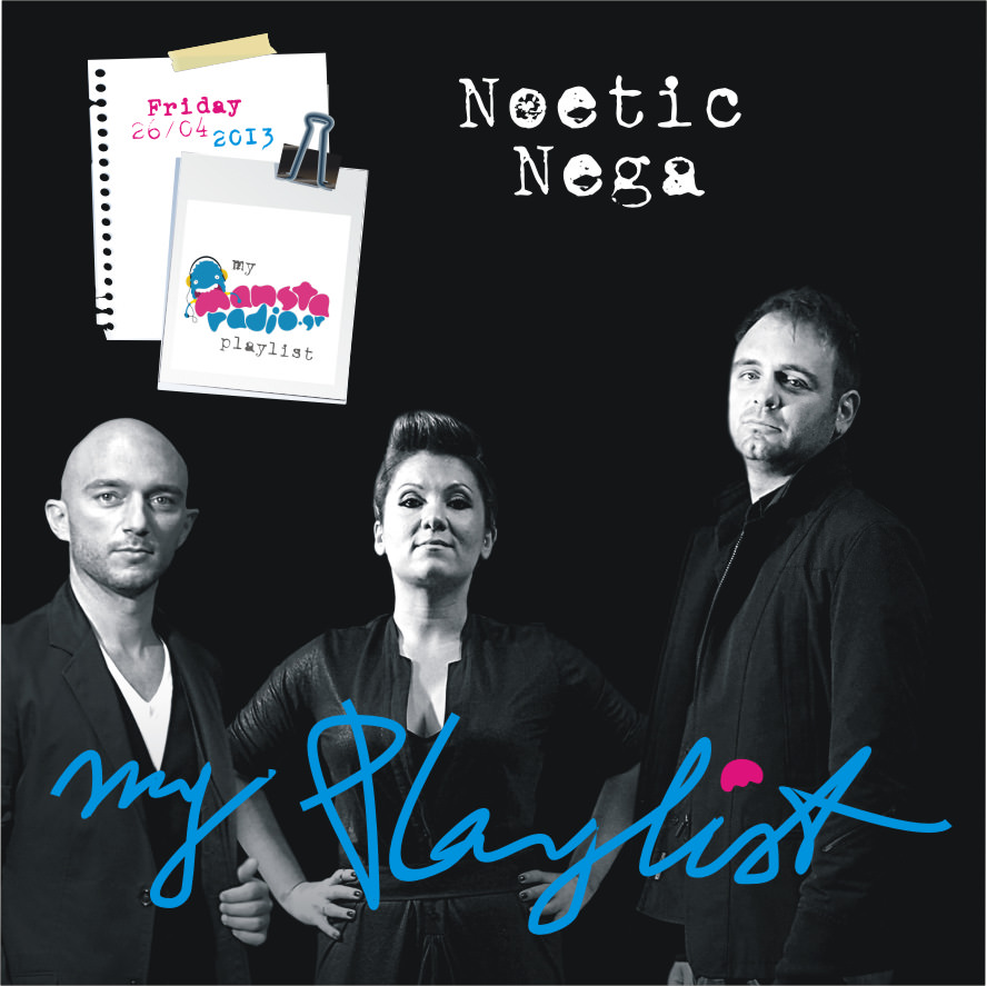 Noetic Nega 'My Playlist' for Mansta Radio