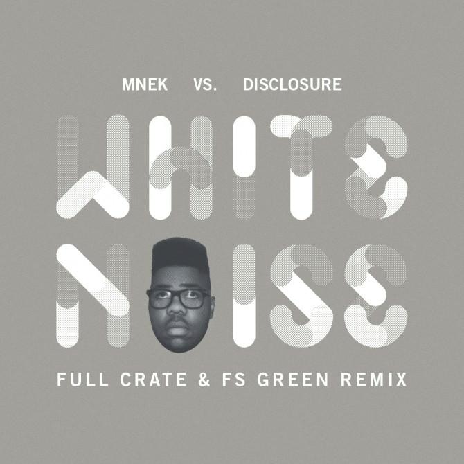 mp3: MNEK vs Disclosure – White Noise (Full Crate & FS Green Remix