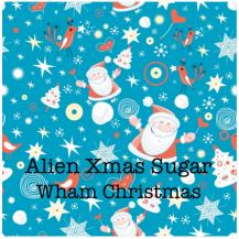 Alien Xmas Sugar - Wham! Christmas
