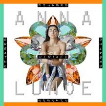 Anna Lunoe - Breathe (A.N.D.Y. Remix)