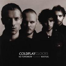 Coldplay - Clocks (No Tomorrow 'Sunrise' Bootleg)