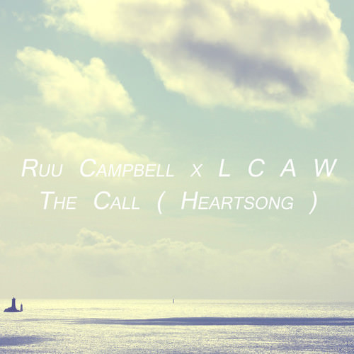 Ruu Campbell x LCAW - The Call (Heartsong)