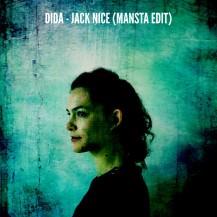 Dida - Jack Nice (MANSTA Edit)