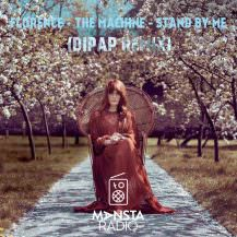 florence-the-machine-stand-by-me-dipap-remix
