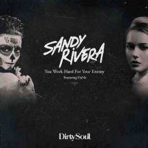 sandy-rivera-feat-danii-you-work-hard-for-your-enemy