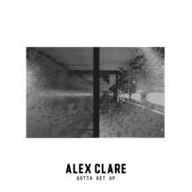 alex-clare-gotta-get-up-2016