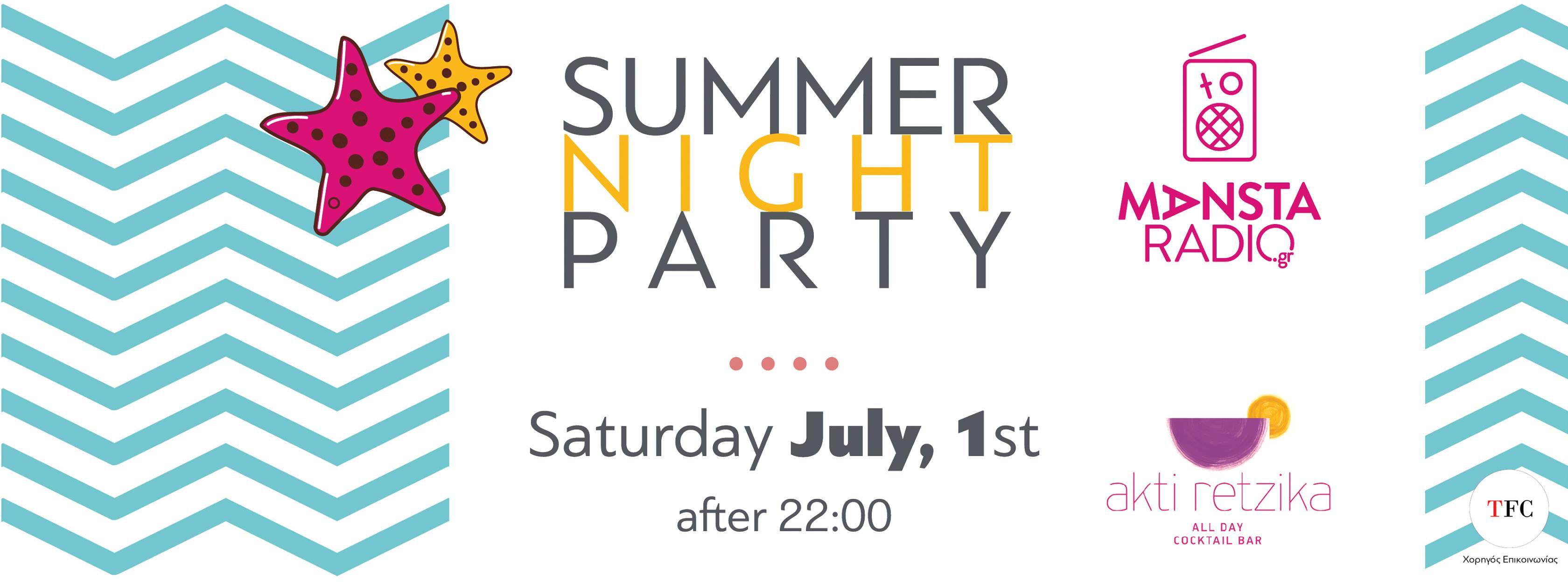 Mansta Radio Summer Night Party at Akti Retzika, Saturday 1 July